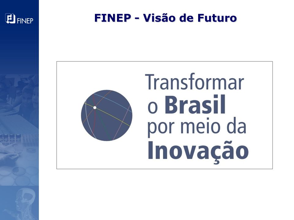 FINEP - Visão de Futuro