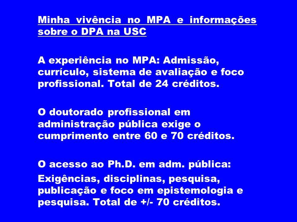 Minha vivência no MPA e informações sobre o DPA na USC