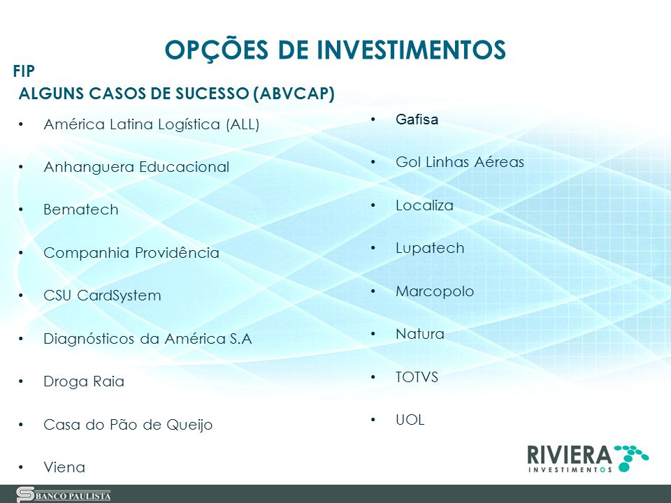 ALGUNS CASOS DE SUCESSO (ABVCAP)
