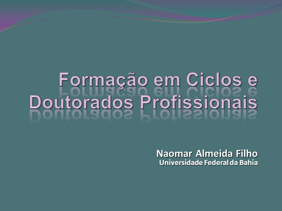 Formação em Ciclos e Doutorados Profissionais