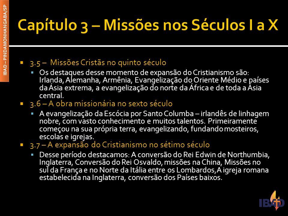 Capítulo 3 – Missões nos Séculos I a X
