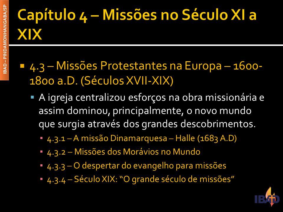 Capítulo 4 – Missões no Século XI a XIX