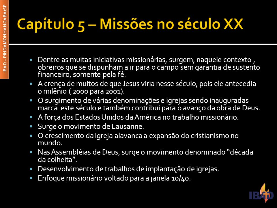 Capítulo 5 – Missões no século XX