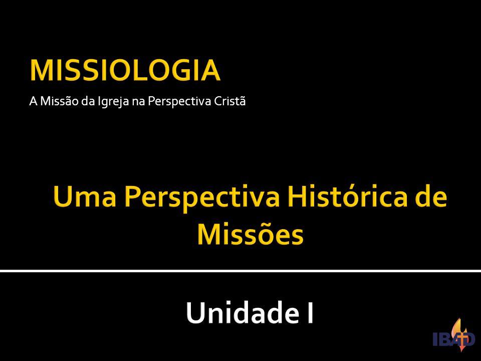 A Missão da Igreja na Perspectiva Cristã