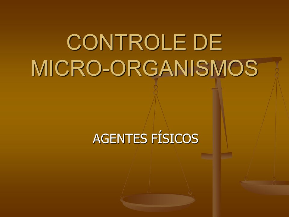 CONTROLE DE MICRO-ORGANISMOS