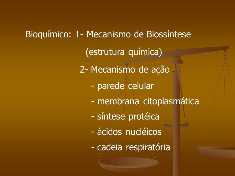 Bioquímico: 1- Mecanismo de Biossíntese