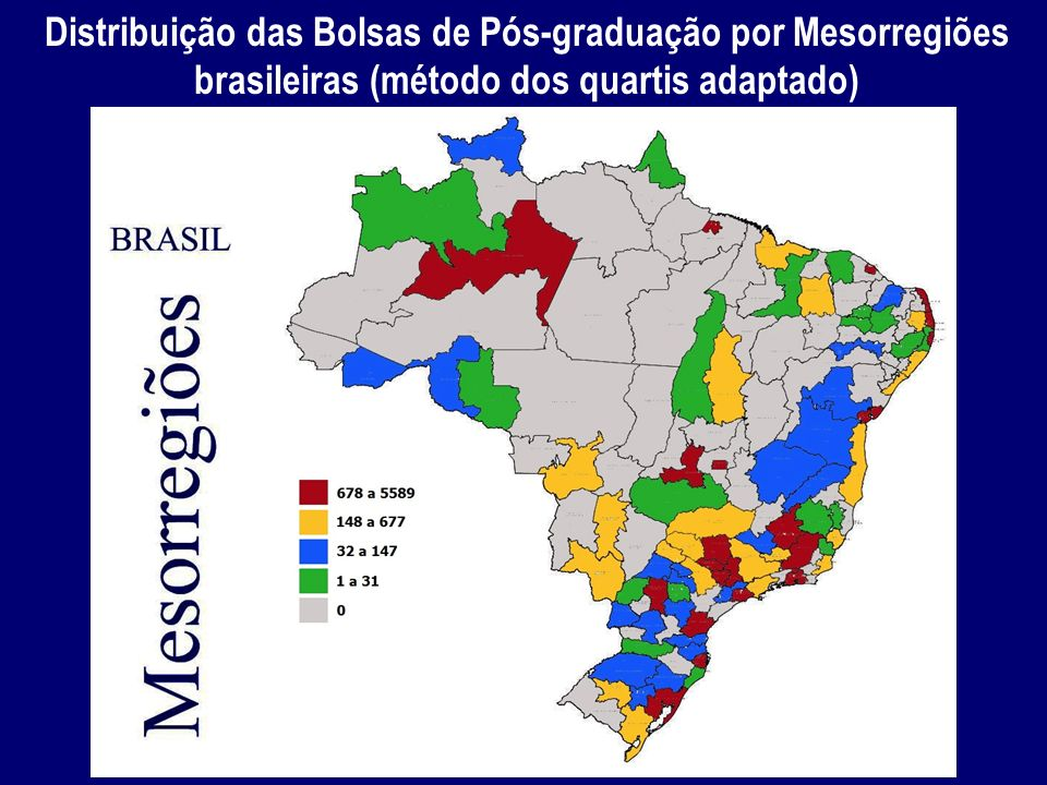 Distribuição das Bolsas de Pós-graduação por Mesorregiões brasileiras (método dos quartis adaptado)