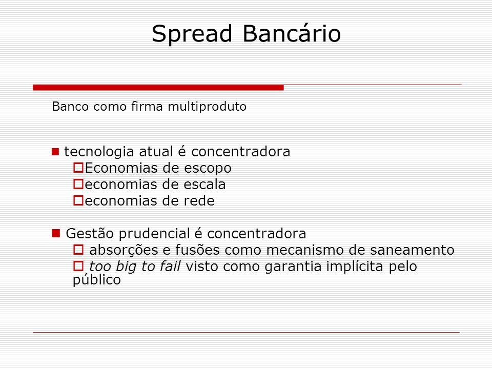 Spread Bancário Economias de escopo economias de escala