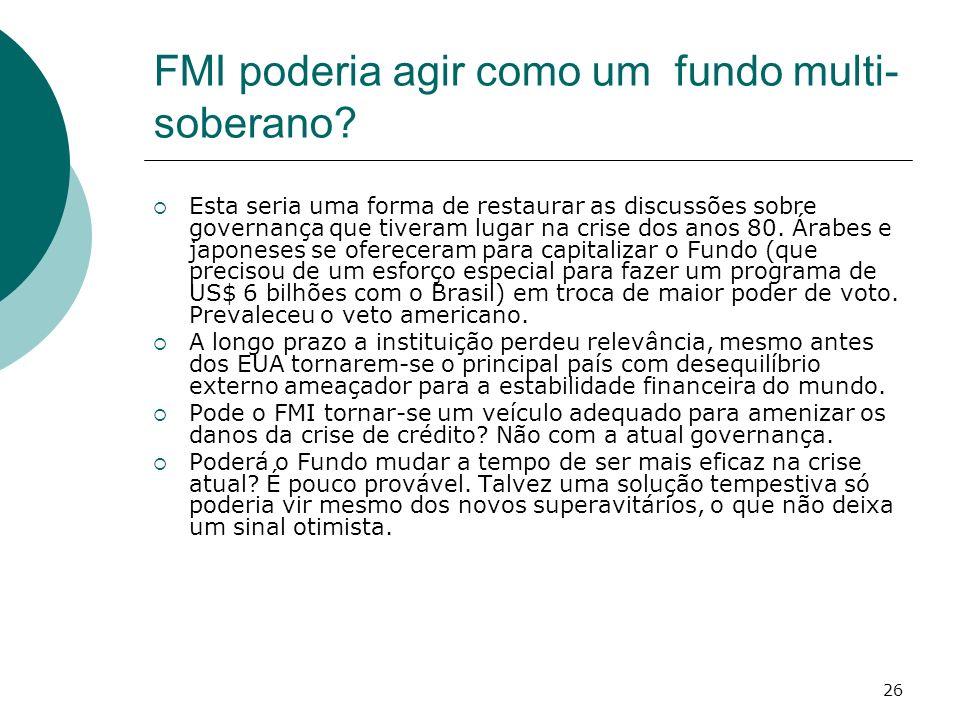 FMI poderia agir como um fundo multi-soberano