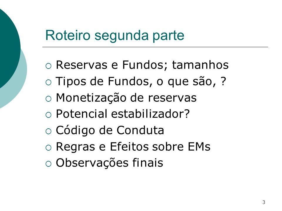 Roteiro segunda parte Reservas e Fundos; tamanhos