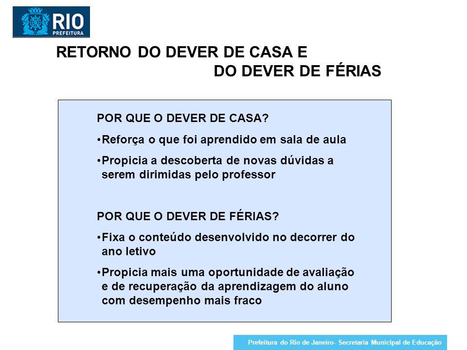 RETORNO DO DEVER DE CASA E DO DEVER DE FÉRIAS