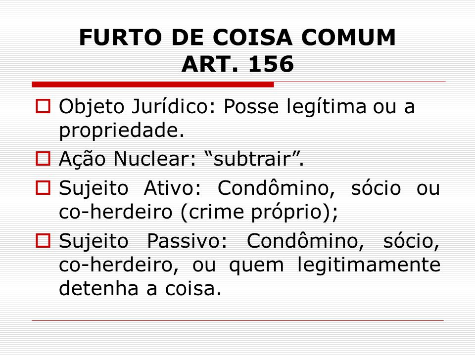 FURTO DE COISA COMUM ART. 156