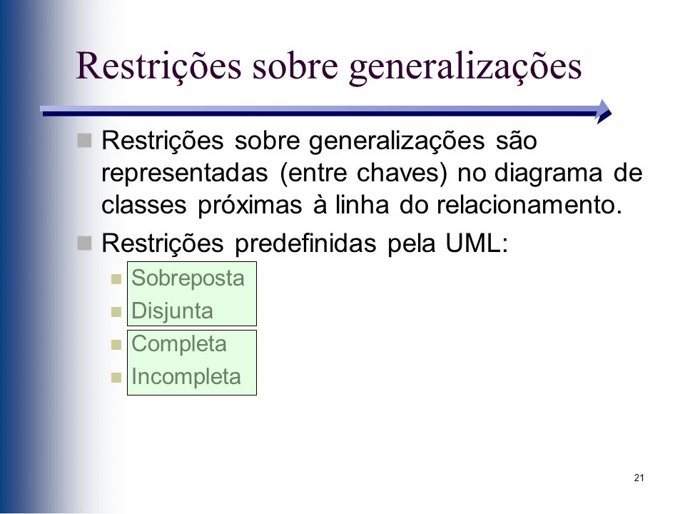Restrições sobre generalizações