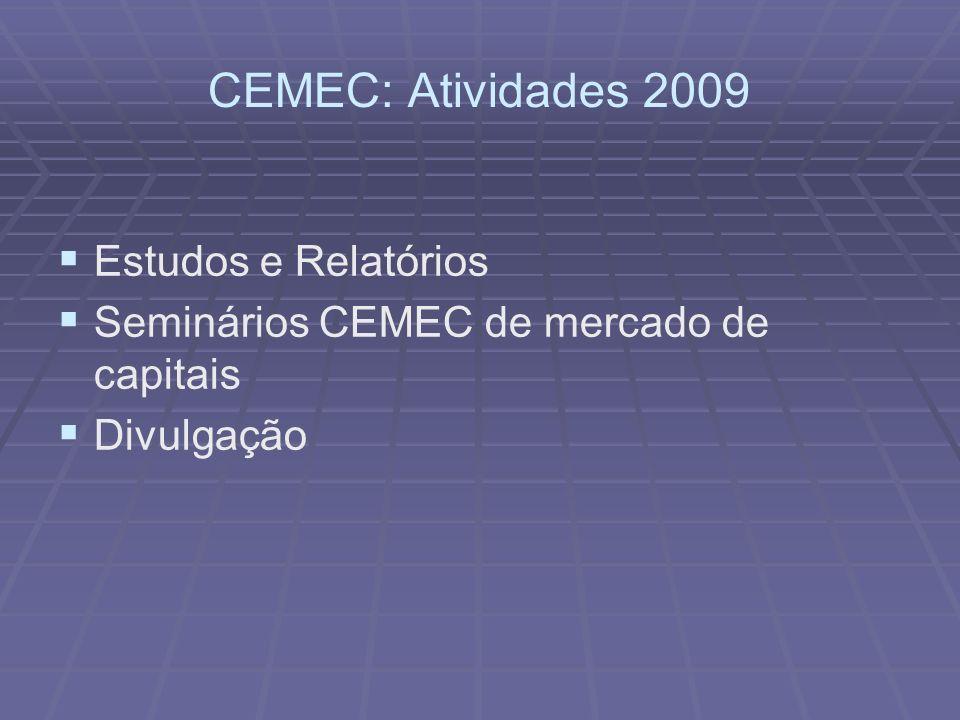 CEMEC: Atividades 2009 Estudos e Relatórios
