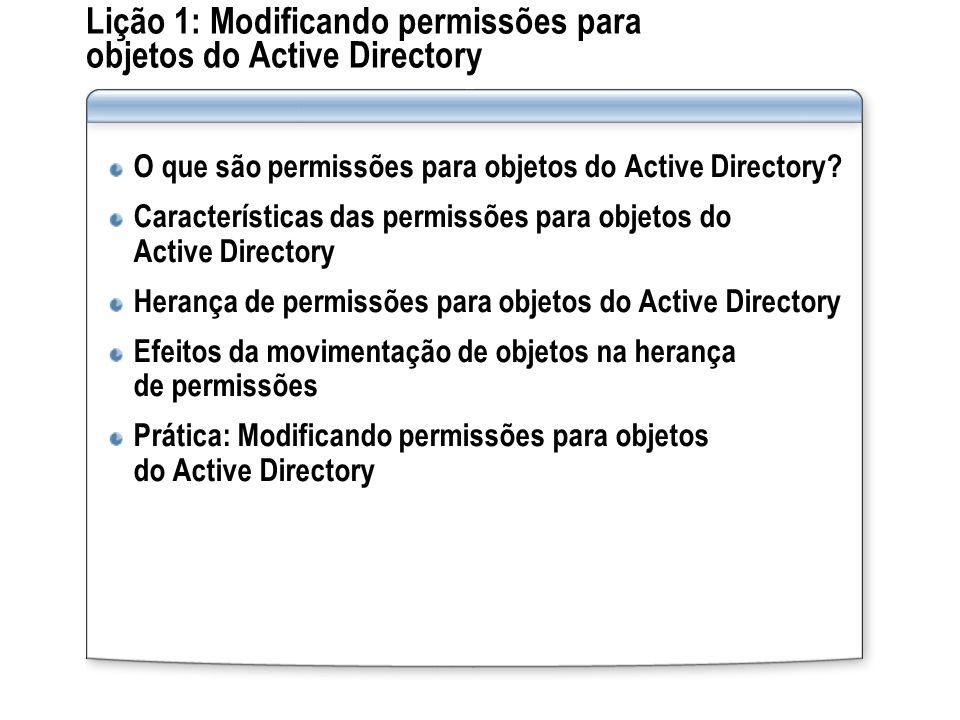 Lição 1: Modificando permissões para objetos do Active Directory