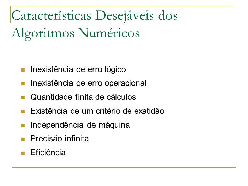 Características Desejáveis dos Algoritmos Numéricos
