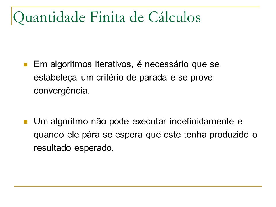 Quantidade Finita de Cálculos