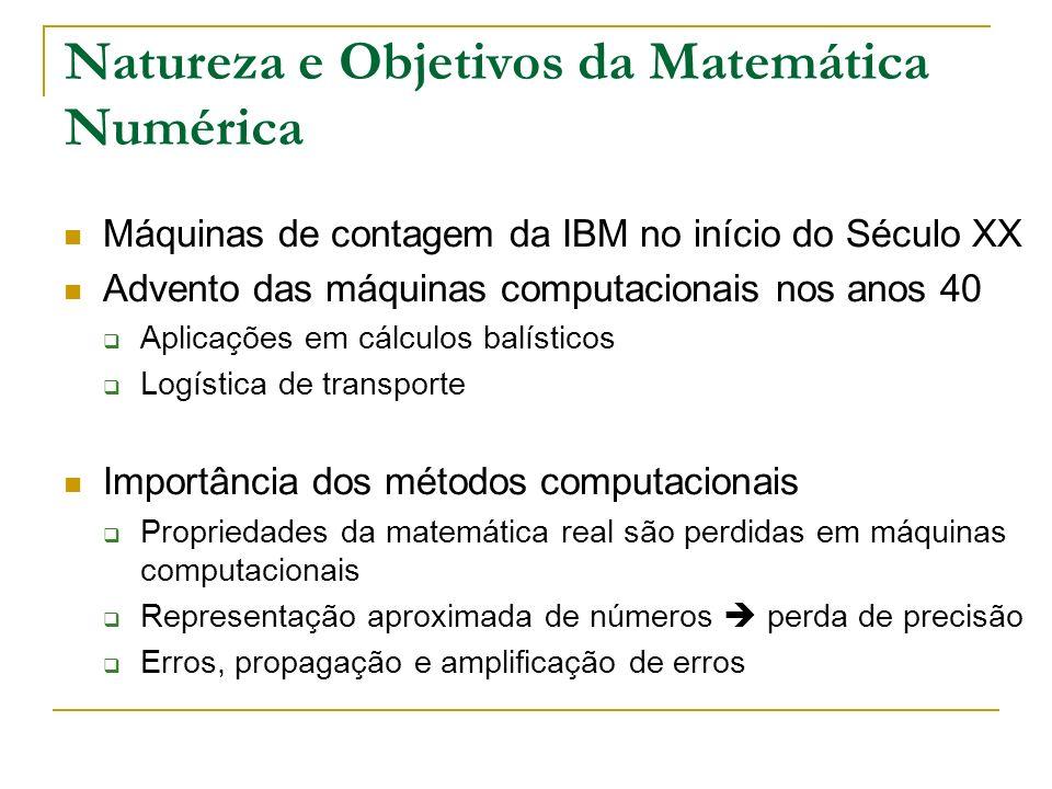 Natureza e Objetivos da Matemática Numérica