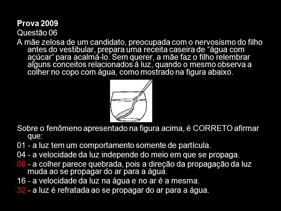 Prova 2009 Questão 06.