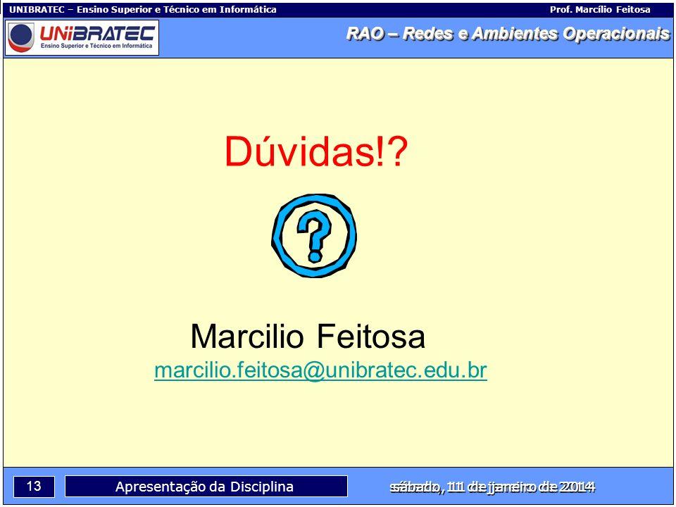 Marcilio Feitosa marcilio.feitosa@unibratec.edu.br