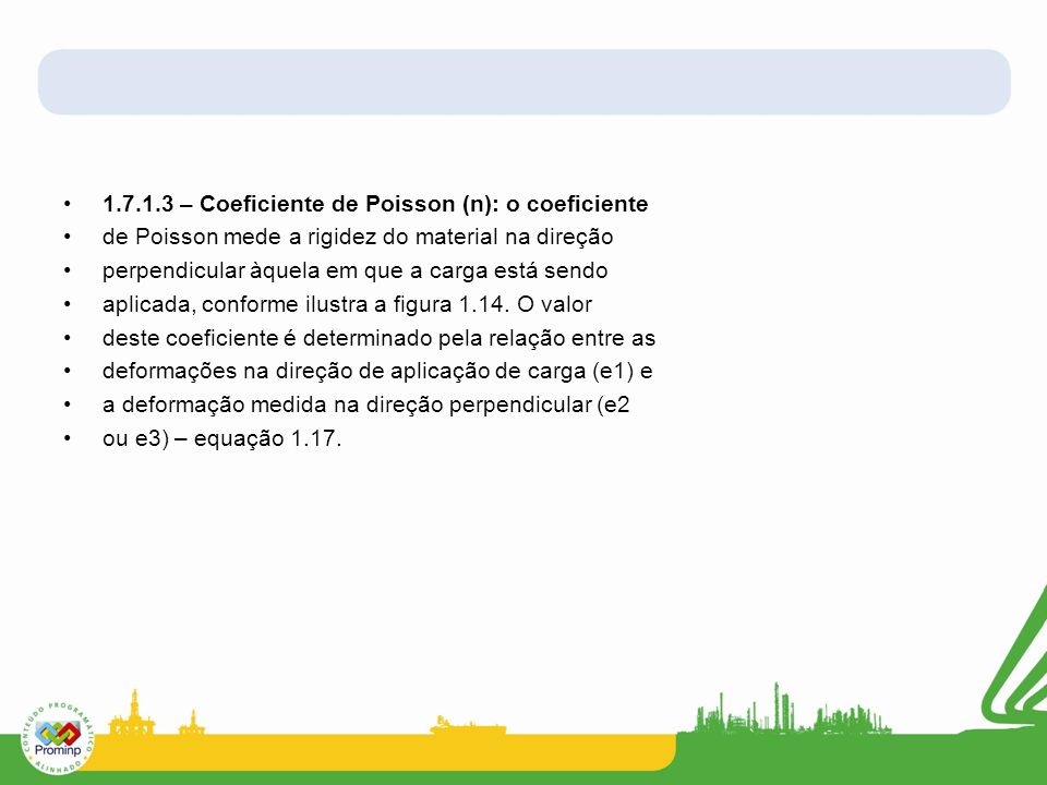 1.7.1.3 – Coeficiente de Poisson (n): o coeficiente