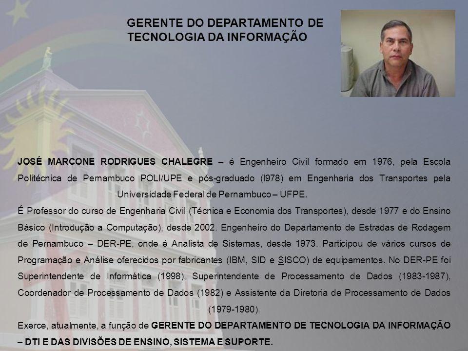 GERENTE DO DEPARTAMENTO DE TECNOLOGIA DA INFORMAÇÃO