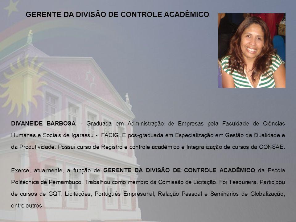 GERENTE DA DIVISÃO DE CONTROLE ACADÊMICO