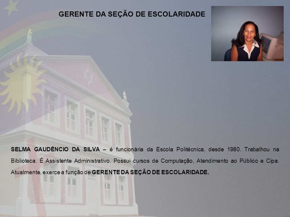 GERENTE DA SEÇÃO DE ESCOLARIDADE