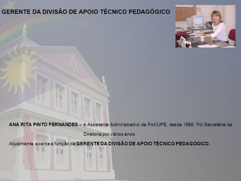 GERENTE DA DIVISÃO DE APOIO TÉCNICO PEDAGÓGICO