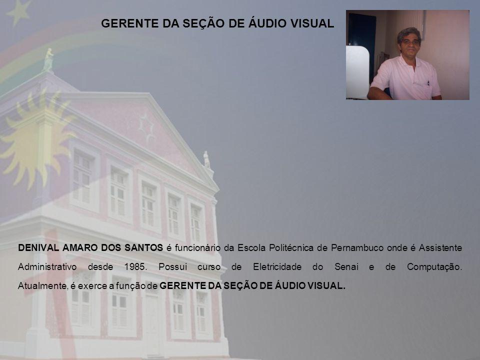 GERENTE DA SEÇÃO DE ÁUDIO VISUAL