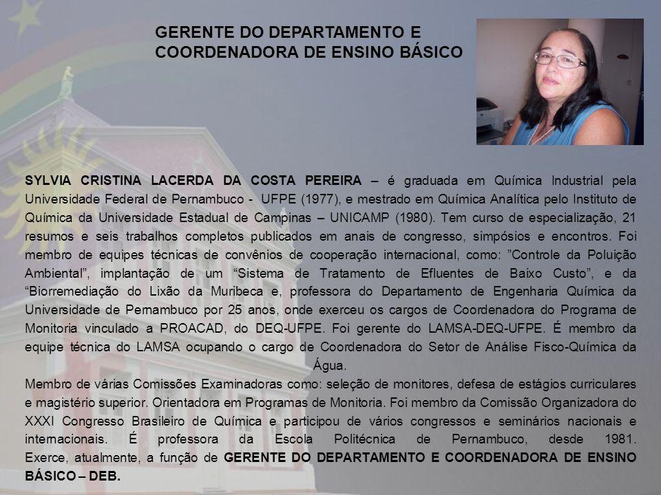 GERENTE DO DEPARTAMENTO E COORDENADORA DE ENSINO BÁSICO