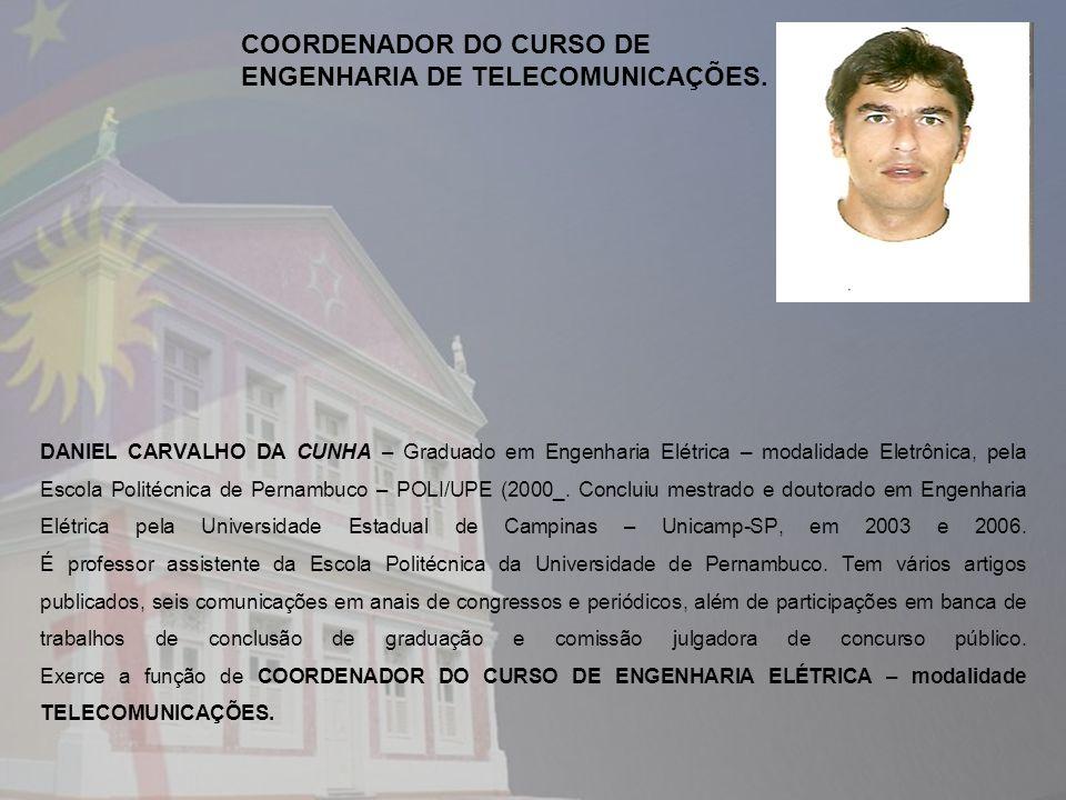 COORDENADOR DO CURSO DE ENGENHARIA DE TELECOMUNICAÇÕES.