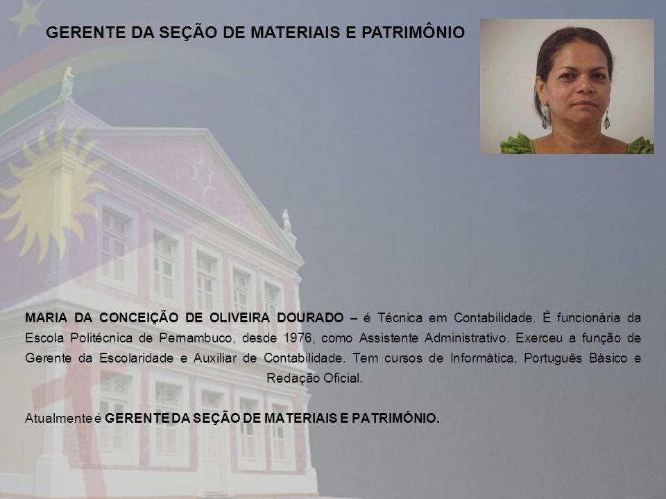 GERENTE DA SEÇÃO DE MATERIAIS E PATRIMÔNIO