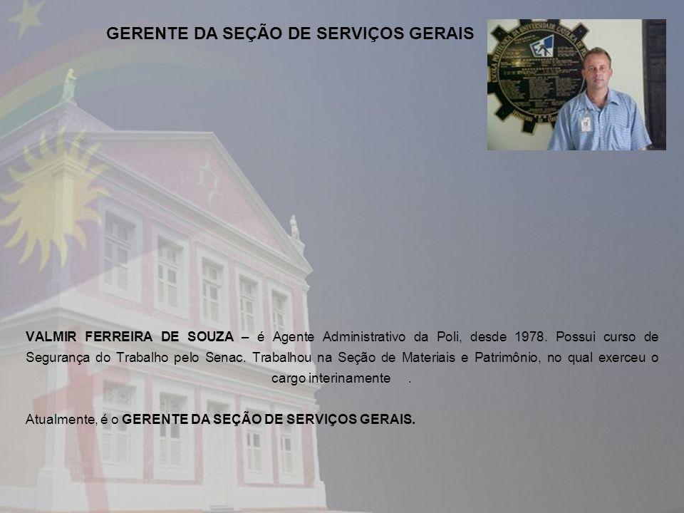 GERENTE DA SEÇÃO DE SERVIÇOS GERAIS