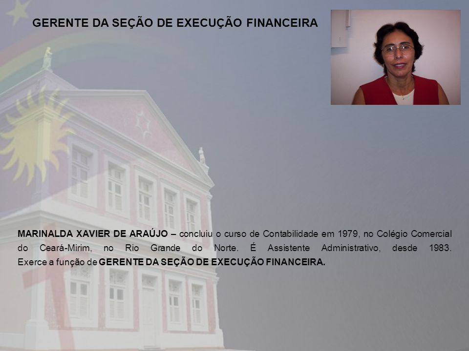 GERENTE DA SEÇÃO DE EXECUÇÃO FINANCEIRA