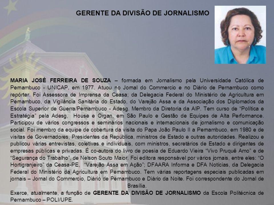 GERENTE DA DIVISÃO DE JORNALISMO