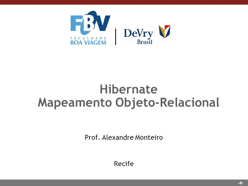 Hibernate Mapeamento Objeto-Relacional