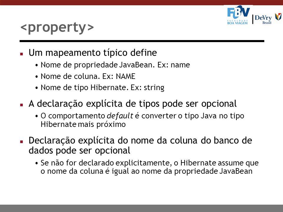 <property> Um mapeamento típico define