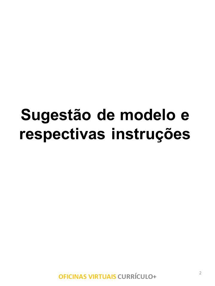 Sugestão de modelo e respectivas instruções
