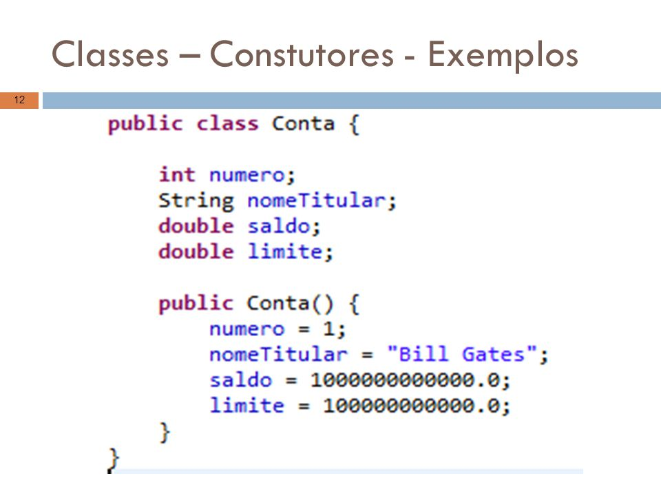 Classes – Constutores - Exemplos