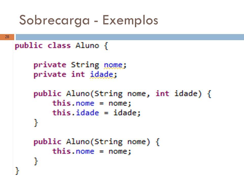 Sobrecarga - Exemplos