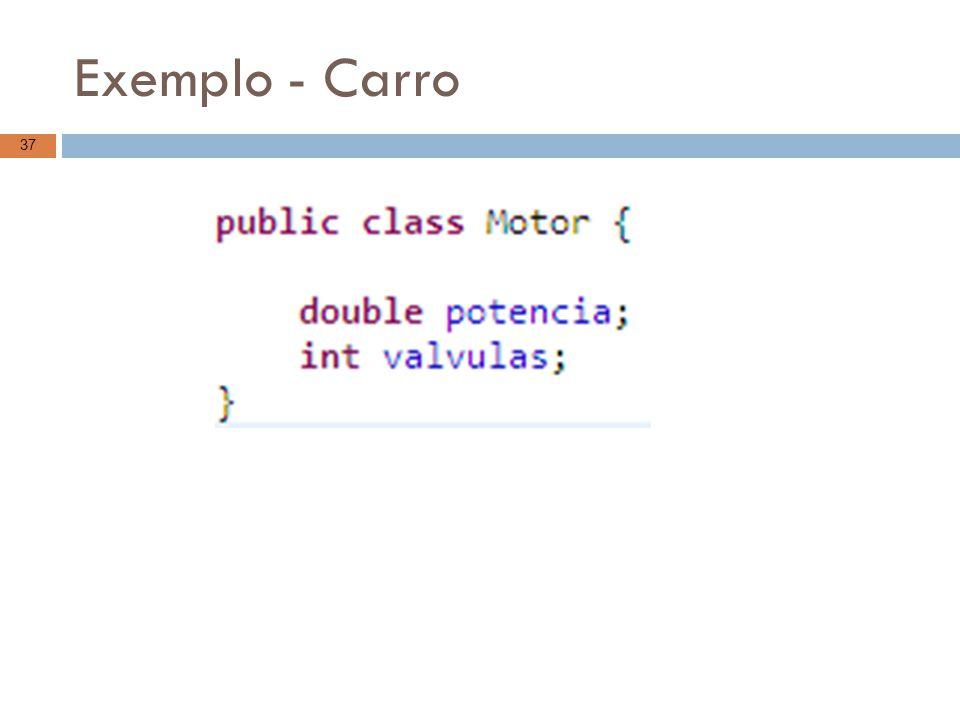 Exemplo - Carro
