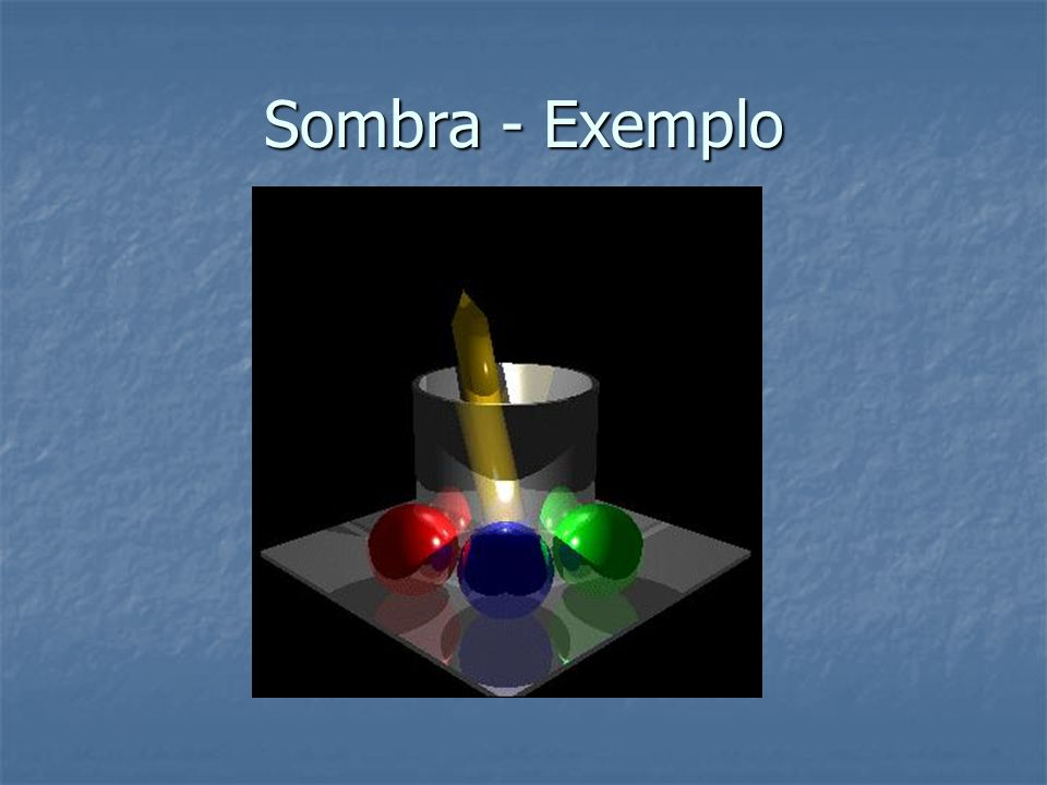 Sombra - Exemplo