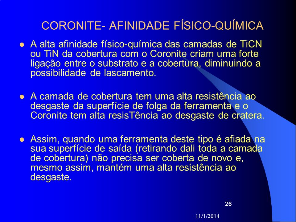 CORONITE- AFINIDADE FÍSICO-QUÍMICA