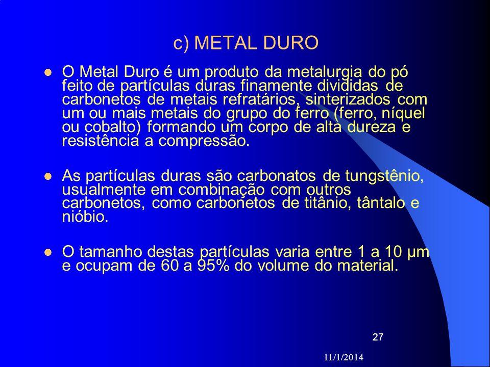 c) METAL DURO