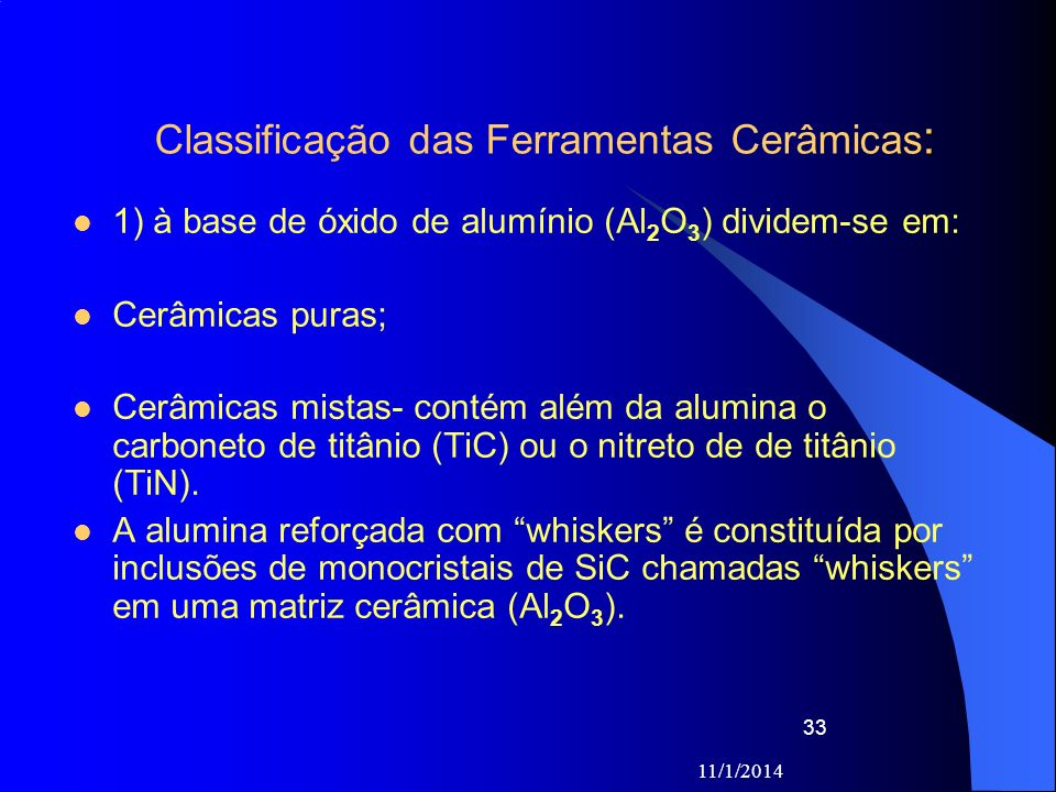Classificação das Ferramentas Cerâmicas: