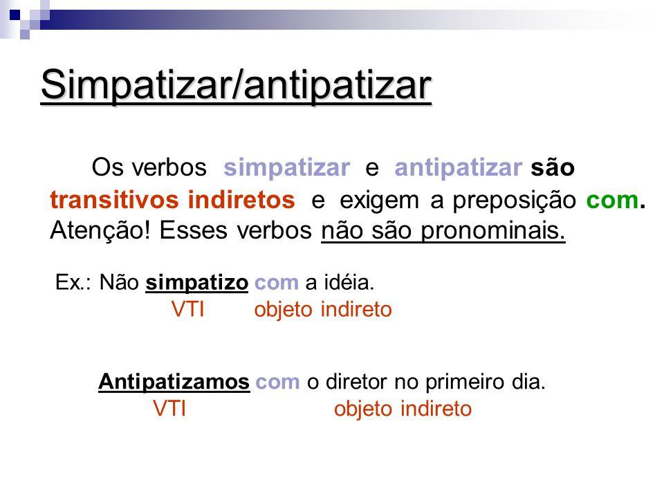 Simpatizar/antipatizar