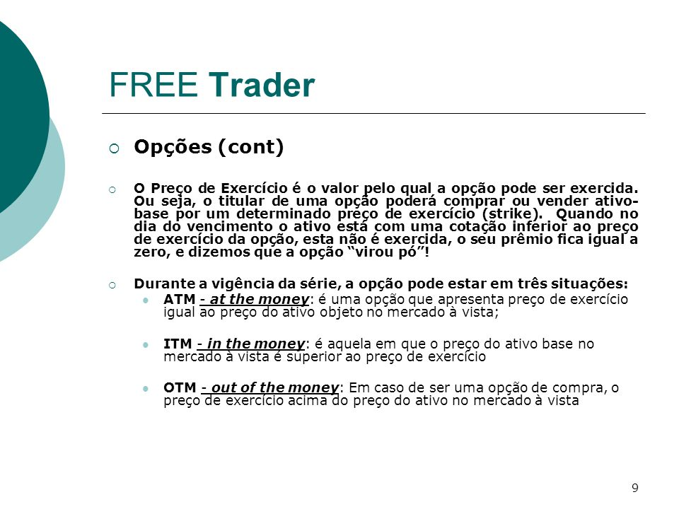 FREE Trader Opções (cont)