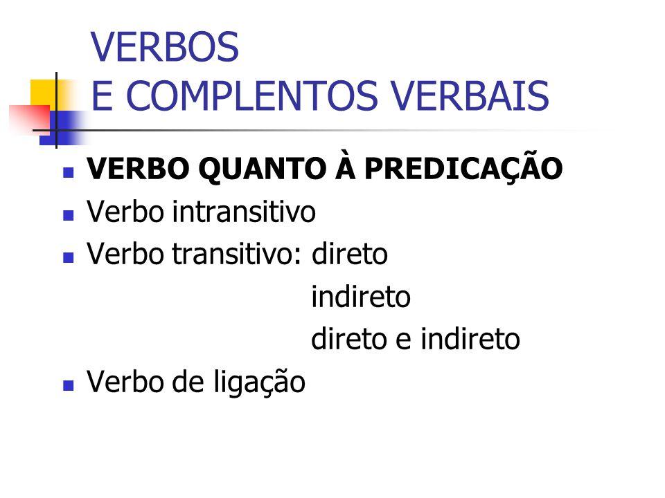 VERBOS E COMPLENTOS VERBAIS