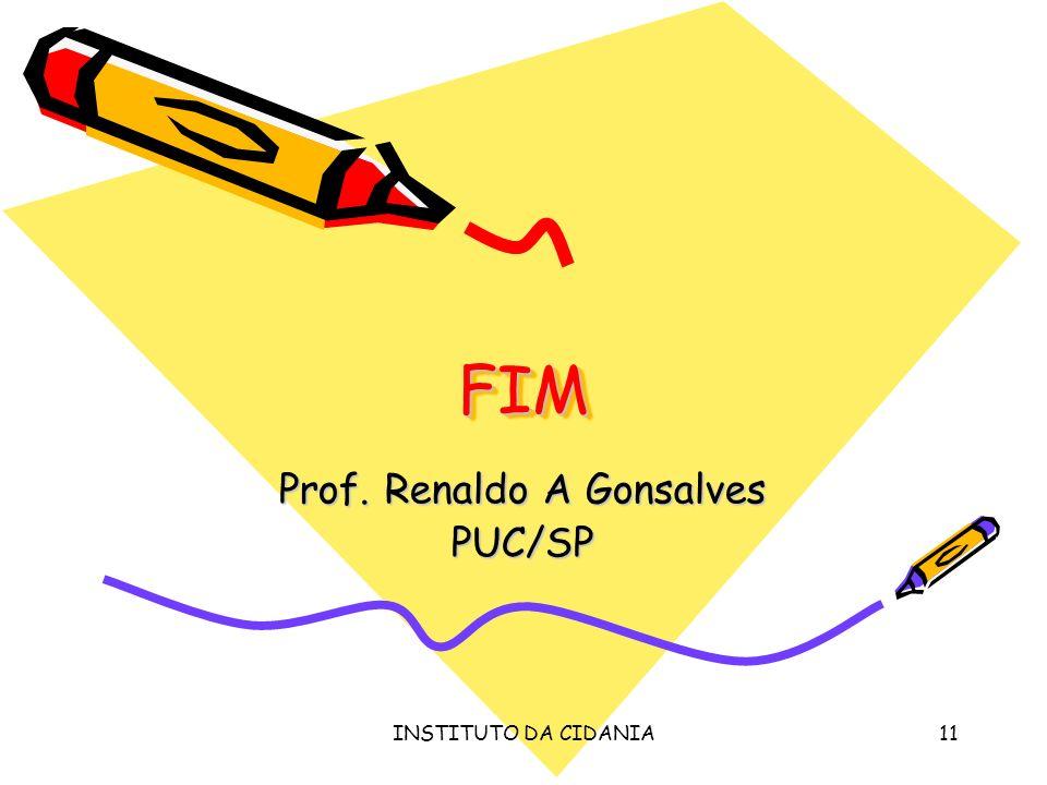 INSTITUTO DA CIDADANIA Prof. Renaldo A Gonsalves PUC/SP